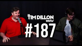 #187 - Waffle Sundaes and Puppet Shows | The Tim Dillon Show