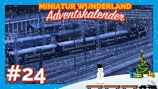 Das ultimative Weihnachtszugvideo aus dem Miniatur Wunderland🎅🏼🎄🚂 Adventskalender 2019 Türchen 24