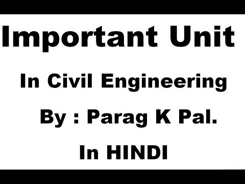 Important unit and conversion factors in civil engineering