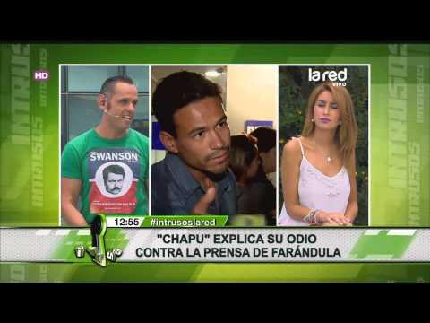 Chapu explica su odio contra la prensa de far ndula for Chimentos de la farandula