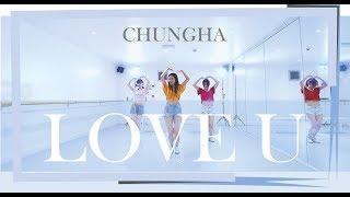 CHUNGHA - LOVE U (Dance Cover) by Urban K-pop Dance London
