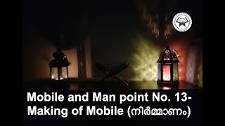 Mobile and Man point No. 13-Making of Mobile (നിർമ്മാണം)