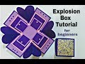 Explosion Box Tutorial For Beginners   DIY Explosion Box For Birthday / Anniversary