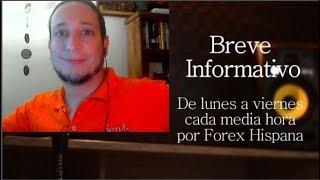 Breve Informativo - Noticias Forex del 22 de Mayo del 2019