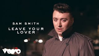 Смотреть клип Sam Smith - Leave Your Lover