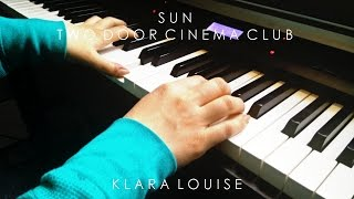 SUN | Two Door Cinema Club Piano Cover