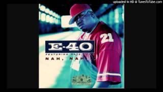 E-40 ft. Nate Dogg - Nah, Nah