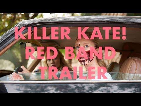 Killer Kate! Red Band