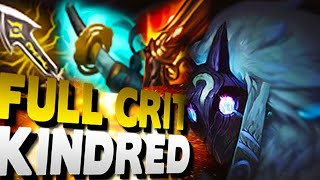 FULL CRIT KINDRED JUNGLE! ADC SUCKS?? NO PROBLEM - League of Legends