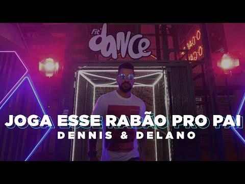 Dennis & Delano - Joga Esse Rabão Pro Pai (Coreografia Oficial)