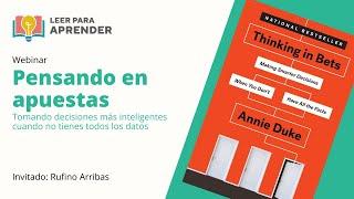 Leer para Aprender: Pensando en apuestas   Invitado: Rufino Arribas