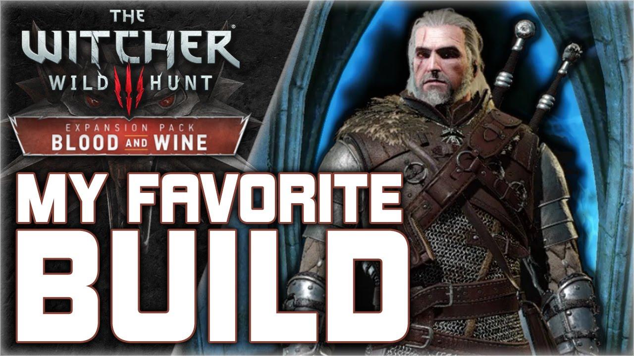 Favorite Witcher  Build