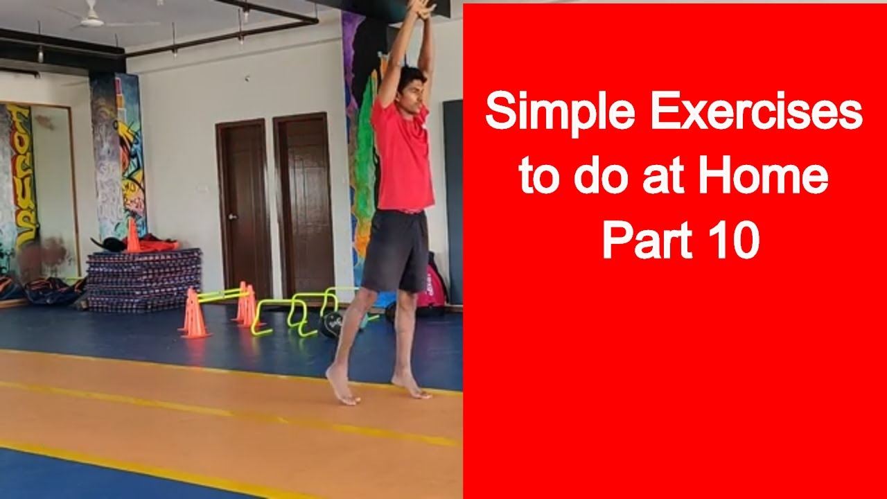 Simple Exercises To Do At Home Part 10 Simple Exercises For Kids Kids Exercise Video 2020 Youtube