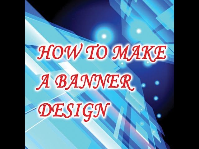 How to make a Graphic Design: Part---01