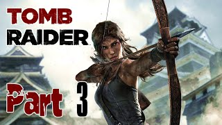 Tomb Raider 2013 : Part 3- Friendly Locals (No Commentary)