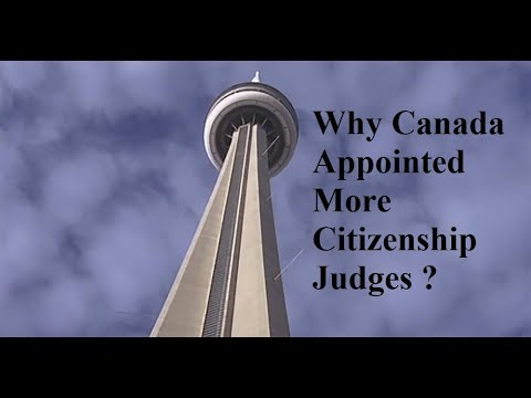 Why Canada Appointed More Citizenship Judges Immigration to Canada Visa