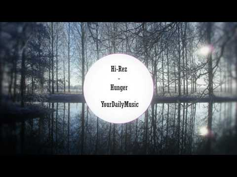 Hi Rez - Hunger [Free Download]