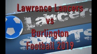 LHS Football vs Burlington 2019
