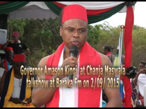 governor amason kingi at baraka fm chanja maswala talk show 2nd sep 2015