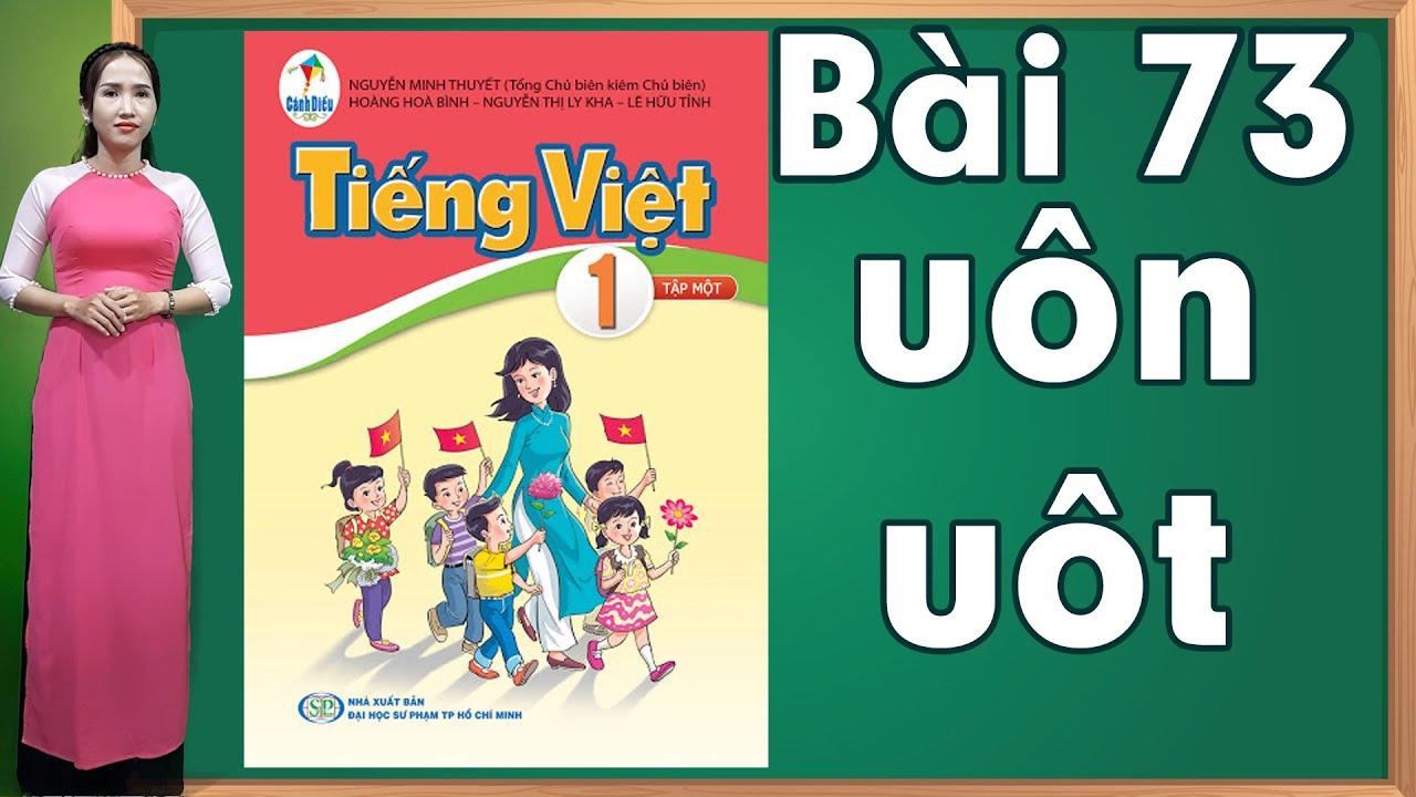 Tiếng việt lớp 1 sách cánh diều - Bài 73|Bảng chữ cái tiếng việt |learn vietnamese