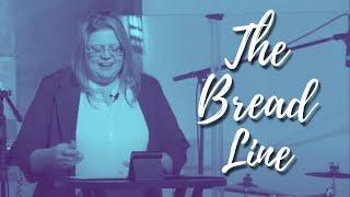 Becky Walker | The Bread Line | 9-5-21