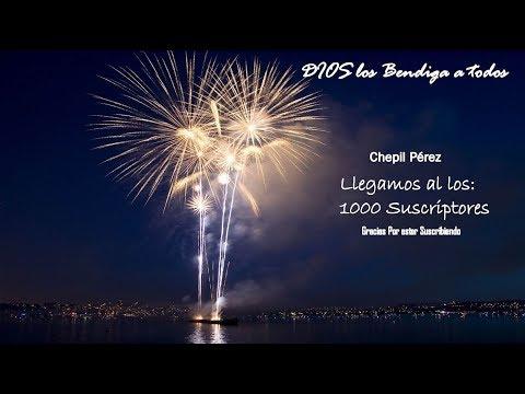 Llegamos a los: 1000 Suscriptores I Chepil Perez
