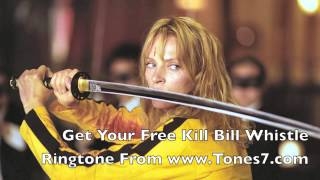 Kill Bill Whistle Ringtone (Free)