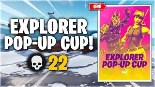 *NEW* Explorer Pop Up Cup 22 Kill Win! - Fortnite Battle Royale