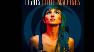 LIGHTS- Oil and Water (Little Machines)