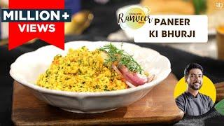 Paneer Bhurji | पनीर भुर्जी | Paneer ki bhurji kaise banaye | Chef Ranveer Brar