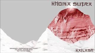 Khoma Sutra - Kailash