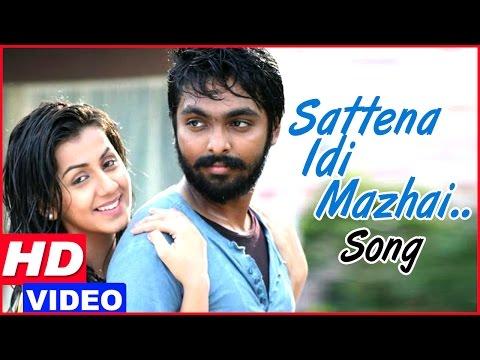Darliing Tamil Movie - Sattena Idi Mazhai Song | GV Prakash falls in love with Nikki