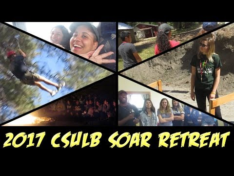 Vlog #65: 2017 CSULB SOAR Retreat (5/30/17)