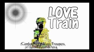 LOVE TRAIN Confederated Blues Troupers