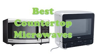 Top 10 Best Countertop Microwaves