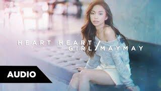 Maymay Entrata - Heart Heart Girl | Audio ♪