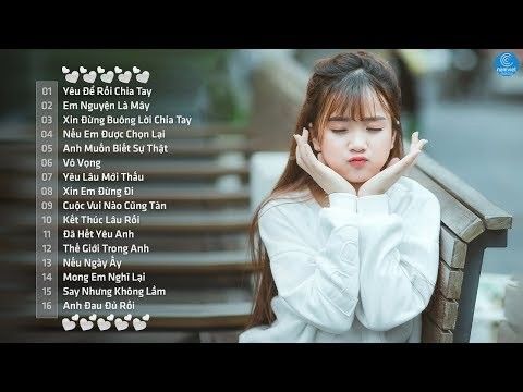 Những Ca Khúc Nhạc Trẻ Hay Nhất 2018 - Liên Khúc Nhạc Trẻ Tuyển Chọn Hay Nhất Hiện Nay