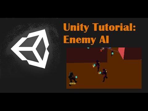Unity Tutorial: Enemy AI (Follow and Shoot)