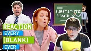 Every Substitute Teacher Ever | Dan Ex Machina Reacts