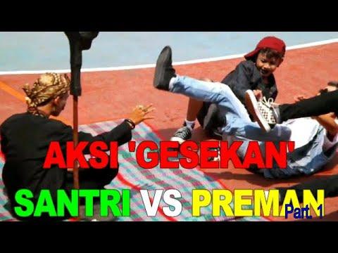 """KABARET """"SANTRI MACHO VS PREMAN LEBAY""""  Part. 1"""