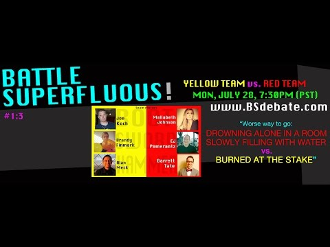 BS 1:3  Drowning vs. Burned Alive YELLOW vs. RED