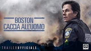 BOSTON - CACCIA ALL'UOMO (2017) di Peter Berg - Trailer ufficiale ITA HD