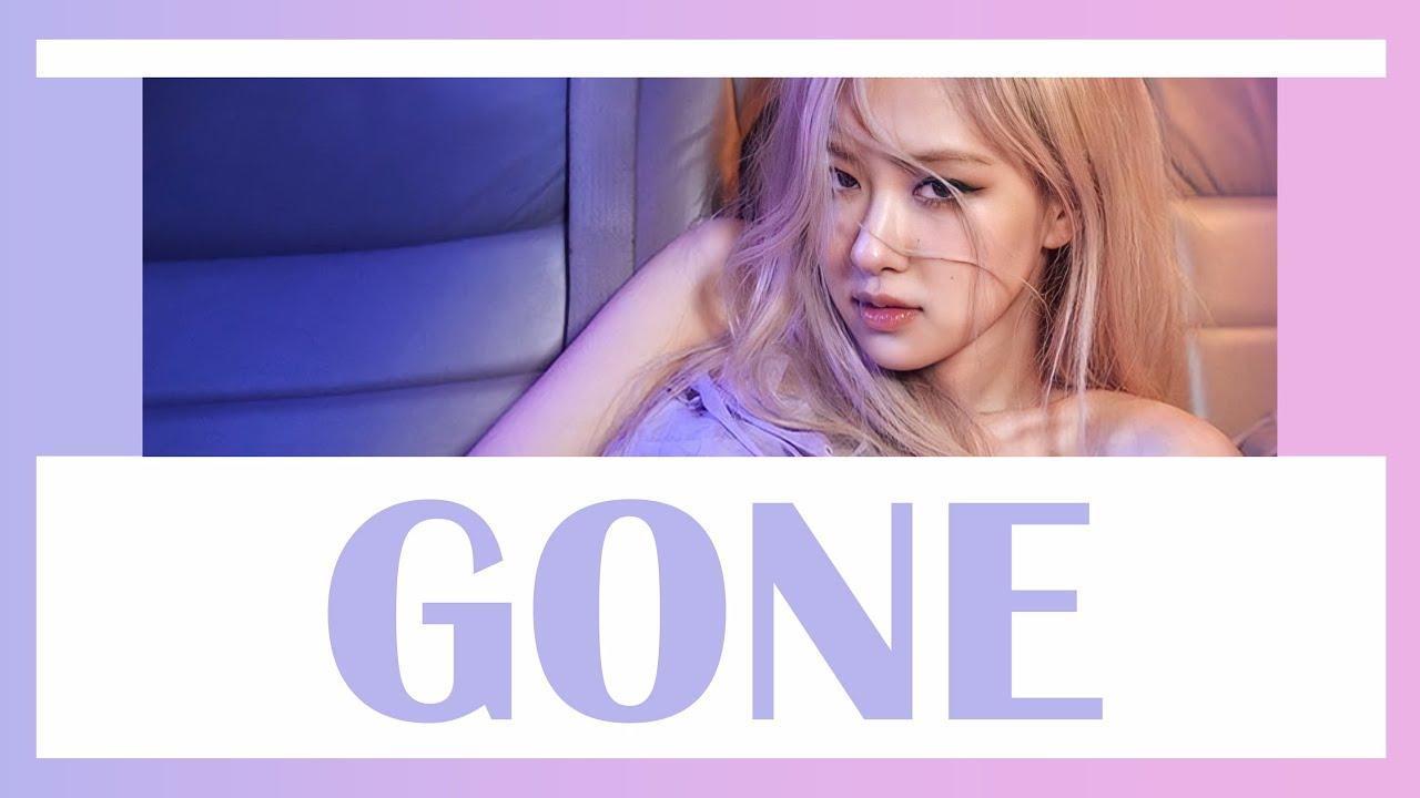 Download [THAISUB] ROSÉ - Gone #เล่นสีซับ