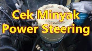Cara Cek Minyak Power Steering Mobil Youtube
