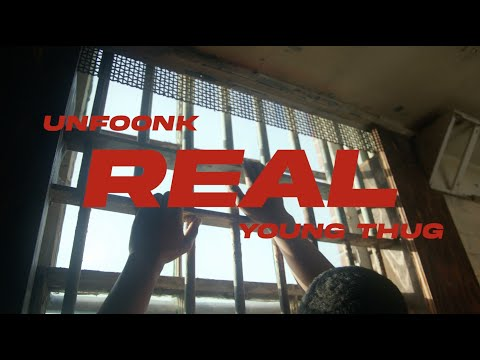 Unfoonk & Young Thug – Real [Official Video] | Young Stoner Life