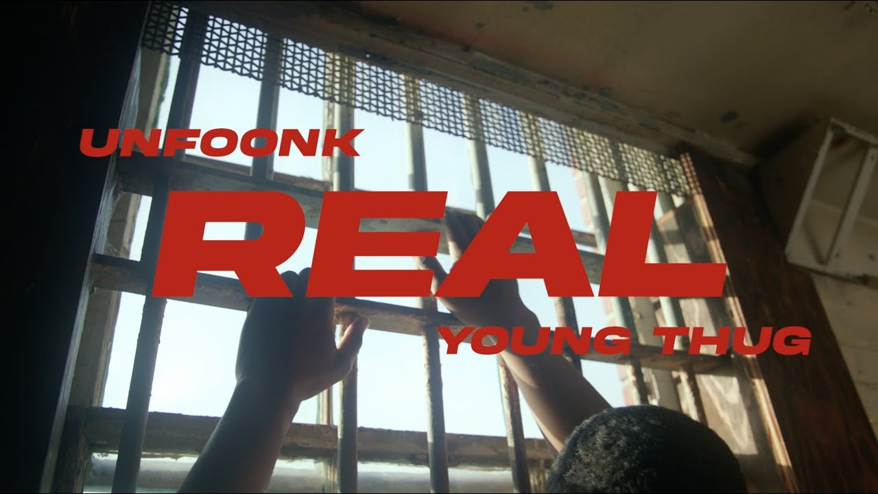 Download Unfoonk & Young Thug - Real [Official Video] | Young Stoner Life