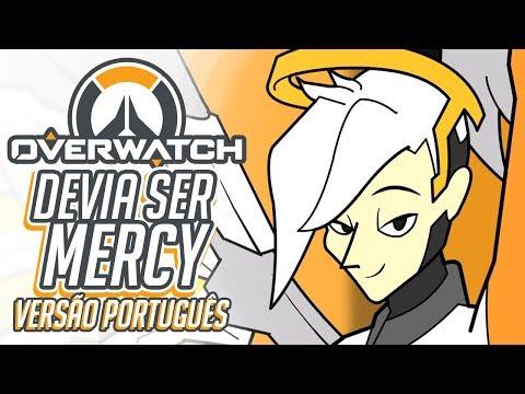 OVERWATCH: Devia ser Mercy  Anselmo Koch ft Bruna Justino