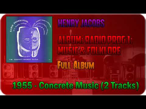 "💽 Henry Jacobs - Radio Programme No.1: ""Music & Folklore"" [FULL ALBUM][1955]💽"