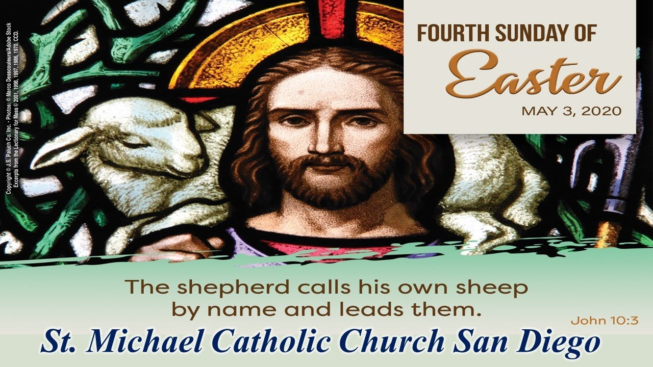 4th SUNDAY OF EASTER MASS