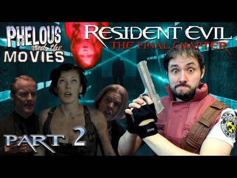 Resident Evil: The Final Chapter Part 2 - Phelous